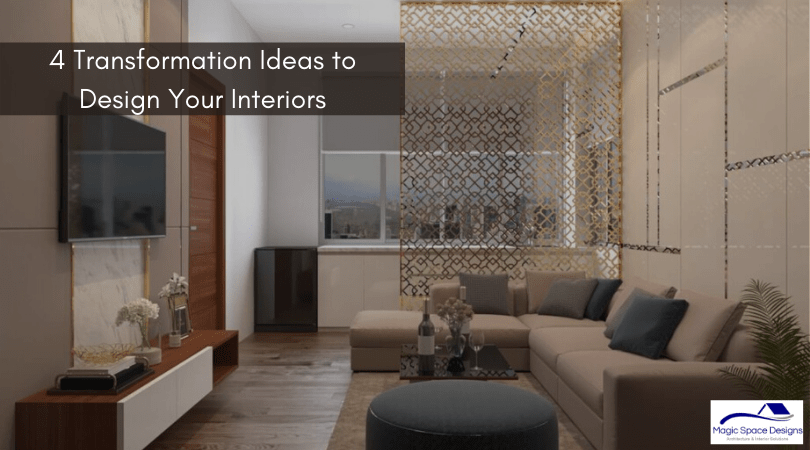 4-Transformation-Ideas-to-Design-Your-Interiors